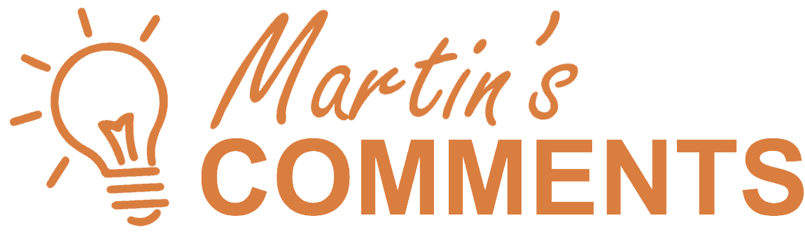 Martins Commetns