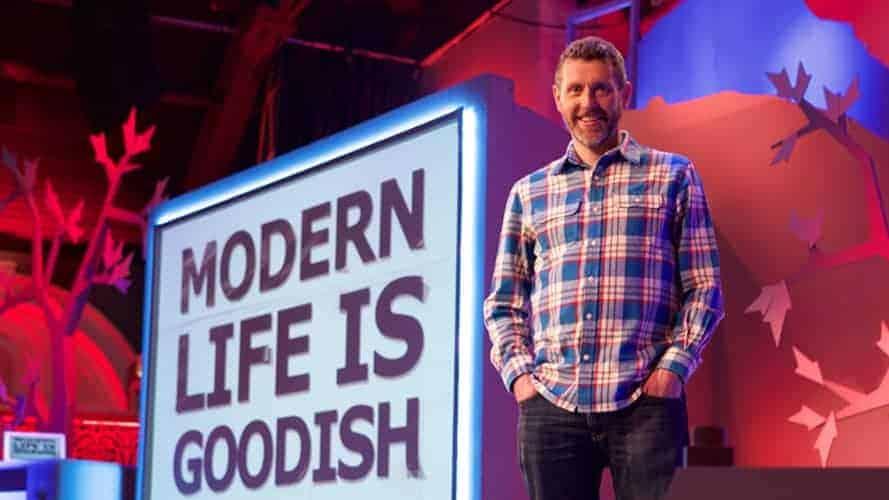 Modern Life Is Goodish